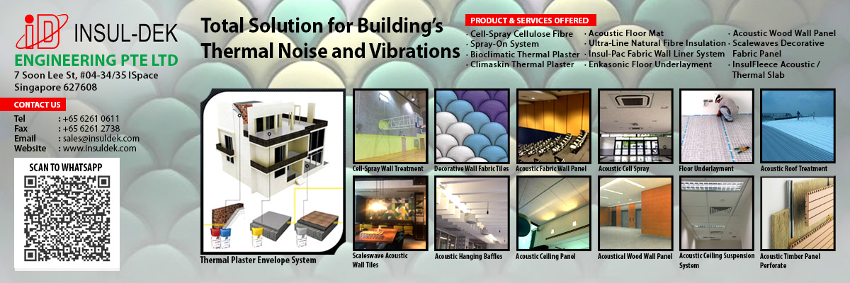 INSUL-DEK ENGINEERING PTE LTD is actively focused on providing total solutions for acoustical and thermal treatment for new and existing buildings, as well as private property owners.
